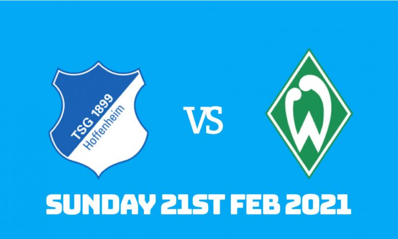 Betting Preview: Hoffenheim vs Werder Bremen