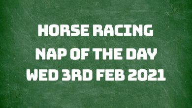 Nap of the Day Racing Tip - 3rd Feb 2021