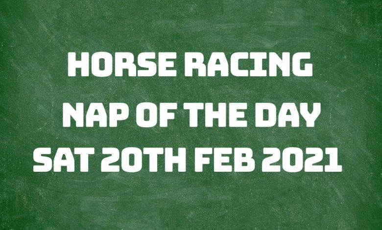 Nap of the Day - 20th Feb 2021