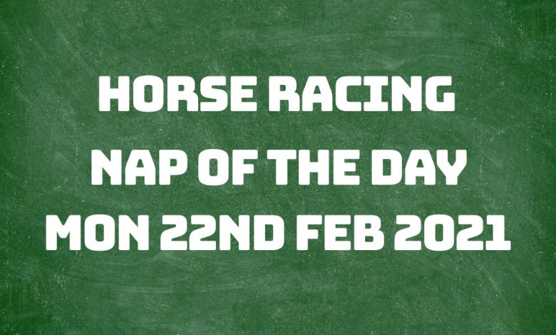 Nap of the Day - 22nd Feb 2021