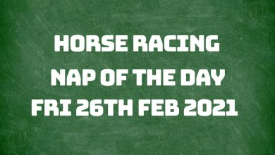 Nap of the Day - 26th Feb 2021