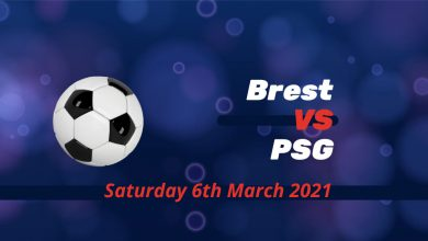Betting Preview: Brest v PSG - 8.10 pm Saturday 6th March