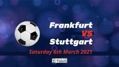 Betting Preview: Frankfurt v Stuttgart Saturday 6th March at 2.30 pm