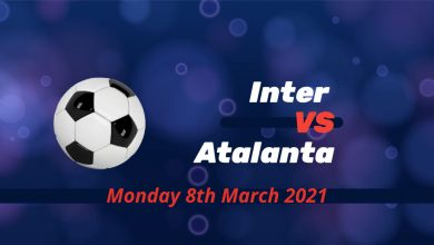 Betting Preview: Inter v Atalanta Monday 8th March at 7.45 pm