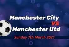 Betting Preview: Manchester City v Manchester United Sunday 7th March at 4.30 pm