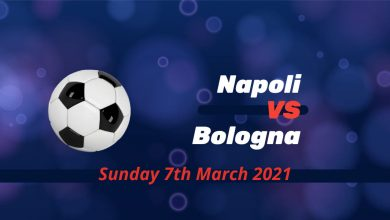 Betting Preview: Napoli v Bologna at 7.45 pm on Sunday 7th March