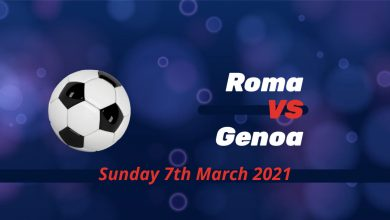 Betting Preview: Roma v Genoa - Sunday 7th March @ 11.30 am