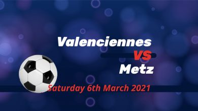 Betting Preview: Valenciennes v Metz Saturday 6th March @ 3.30 pm