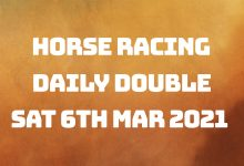 Daily Double - 6th March 2021