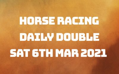 Daily Double – 6th March 2021
