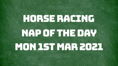 Nap of the Day - 1st Mar 2021