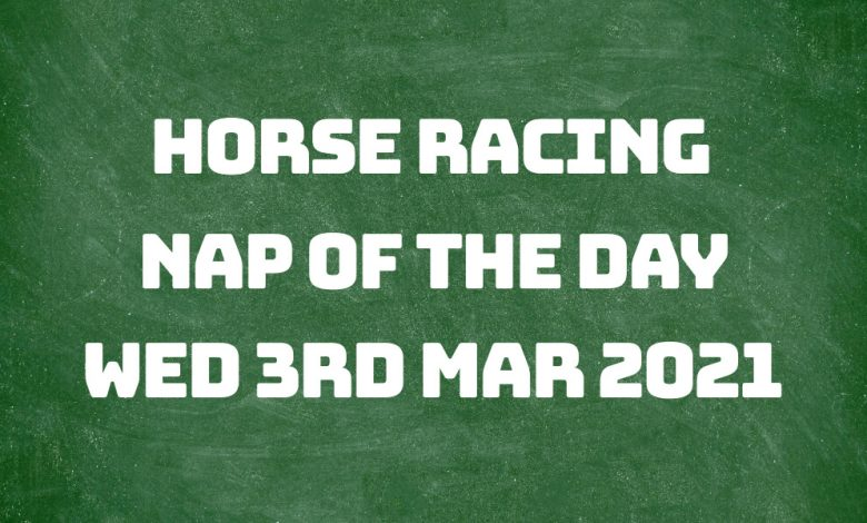 Nap of the Day - 3rd Mar 2021