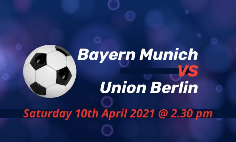 Betting Preview: Bayern Munich v Union Berlin