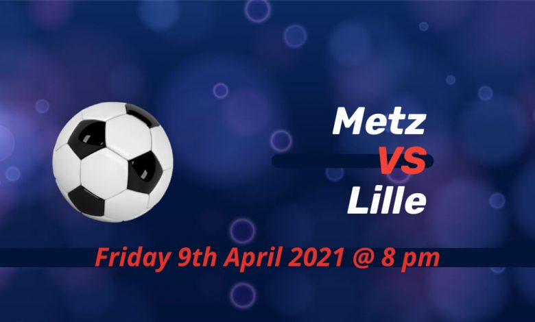Betting Preview: Metz v Lille