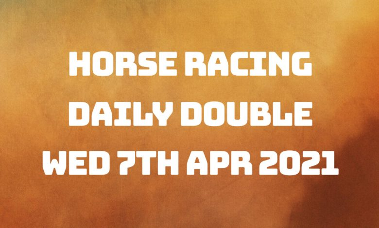 Daily Double - 7th April 2021