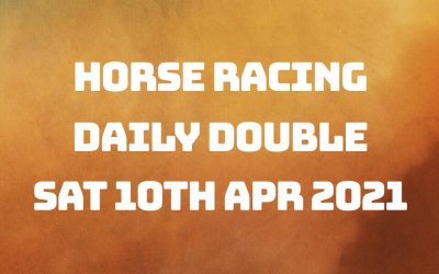 Daily Double – 10th April 2021