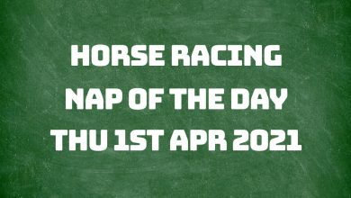 Nap of the Day - 1st April 2021