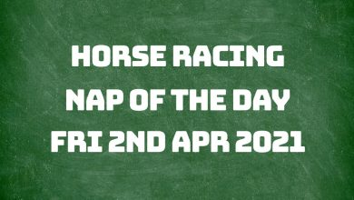 Nap of the Day - 2nd April 2021