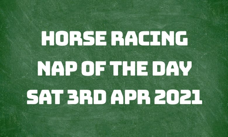 Nap of the Day - 3rd April 2021