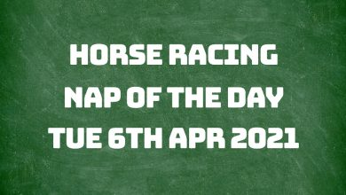 Nap of the Day - 6th April 2021