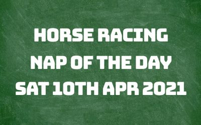 Nap of the Day – 10th April 2021