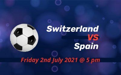 Betting Preview: Switzerland v Spain EURO 2020